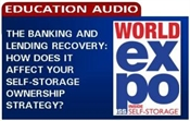 Picture of The Banking and Lending Recovery: How Does It Affect Your Self-Storage Ownership Strategy?