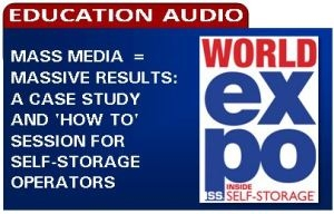 Picture of Mass Media = Massive Results: A Case Study and 'How to' Session for Self-Storage Operators