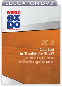 Picture of DVD - I Can Get in Trouble for That? Common Legal Pitfalls for Self-Storage Operators
