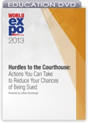 Picture of DVD - Hurdles to the Courthouse: Actions You Can Take to Reduce Your Chances of Being Sued