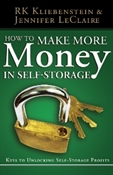Picture of How to Make MORE Money in Self-Storage: Keys to Unlocking Self-Storage Profits