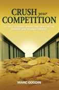 Picture of Crush Your Competition: 101 Self Storage Marketing Tips for the Fastest Way to Huge Profits