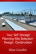 Picture of Your Self-Storage: Planning, Site Selection, Design, Build [DIGITAL]