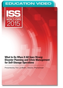 Picture of What to Do When It All Goes Wrong: Disaster Planning and Crisis Management for Self-Storage Operations