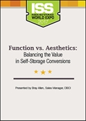 Picture of DVD - Function vs. Aesthetics: Balancing the Value in Self-Storage Conversions