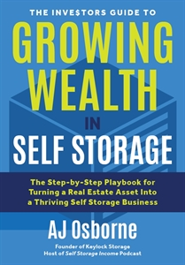 Picture of The Investors Guide to Growing Wealth in Self Storage