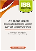 Picture of DVD Pre-Order - Eye on the Prized: Becoming the Exceptional Manager Every Self-Storage Owner Wants