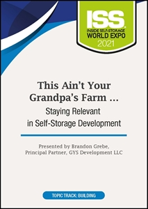 Picture of DVD - This Ain't Your Grandpa's Farm … Staying Relevant in Self-Storage Development