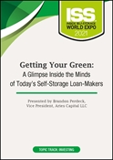 Picture of Getting Your Green: A Glimpse Inside the Minds of Today's Self-Storage Loan-Makers